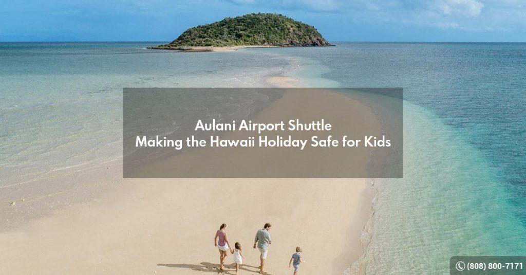 Aulani Airport Shuttle