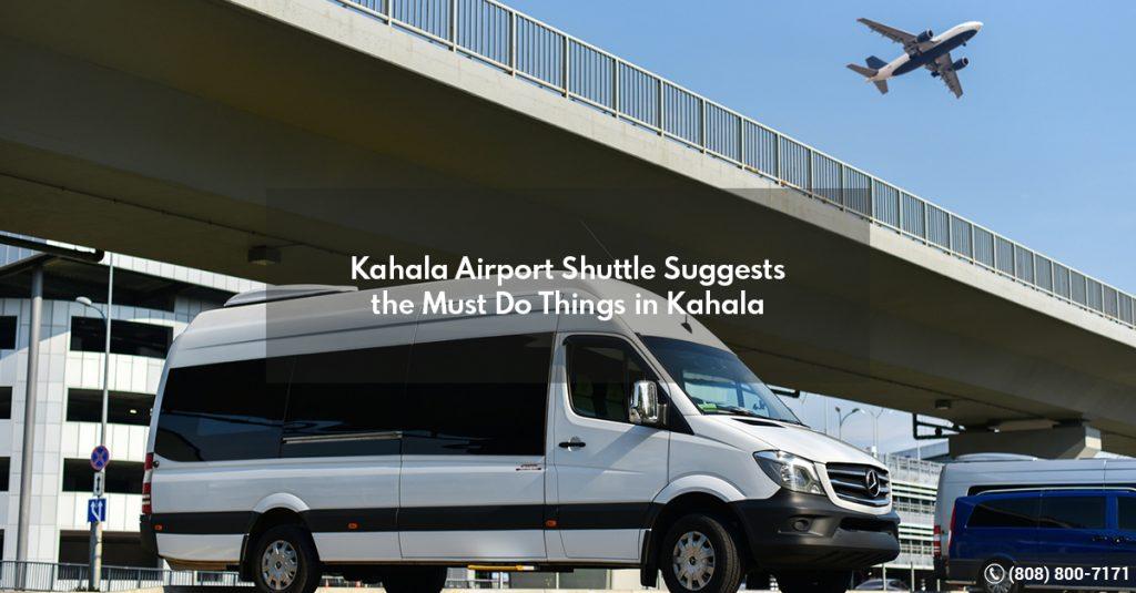 Kahala Airport Shuttle